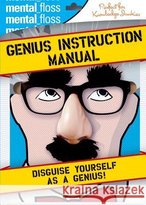 Mental Floss: Genius Instruction Manual Will Pearson Mangesh Hattikudur John Green 9780060882532 HarperCollins Publishers