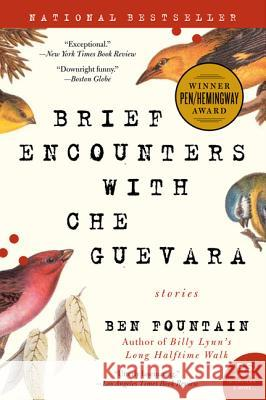 Brief Encounters with Che Guevara: Stories Ben Fountain 9780060885601