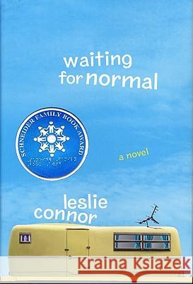 Waiting for Normal Leslie Connor 9780060890889