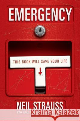 Emergency : This Book Will Save Your Life Neil Strauss 9780060898779 Harper Paperbacks