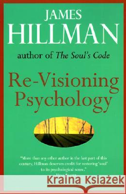 Re-Visioning Psychology James Hillman 9780060905637