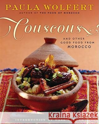 Couscous and Other Good Food from Morocco Paula Wolfert Gael Greene 9780060913960
