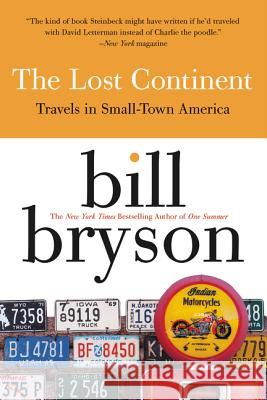 The Lost Continent : Travels in Small Town America Bill Bryson 9780060920081 Harper Perennial