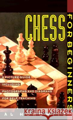 Chess for Beginners: Picture Guide, a Al Horowitz Al Horowitz 9780060922948
