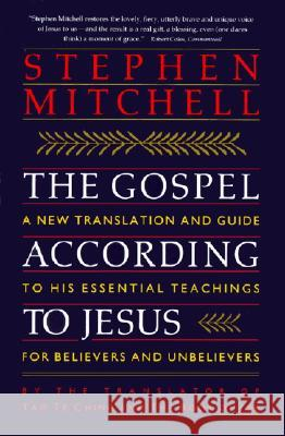 The Gospel According to Jesus Stephen Mitchell 9780060923211