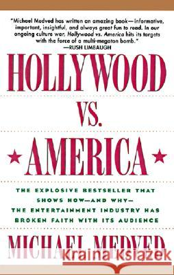 Hollywood vs. America Michael Medved 9780060924355