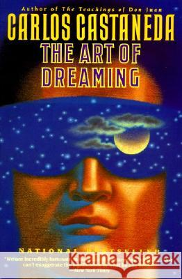 The Art of Dreaming Carlos Castaneda 9780060925543