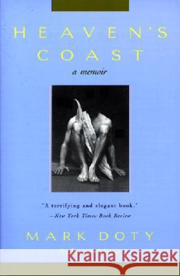Heaven's Coast: A Memoir Mark Doty 9780060928056