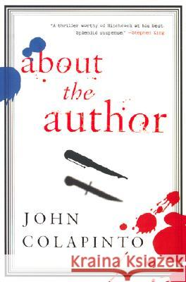 About the Author John Colapinto 9780060932176