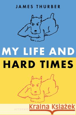 My Life and Hard Times James Thurber 9780060933081