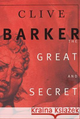 The Great and Secret Show Clive Barker 9780060933166