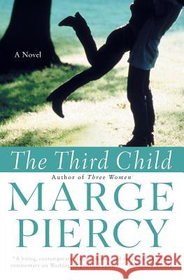 The Third Child Marge Piercy 9780060936037