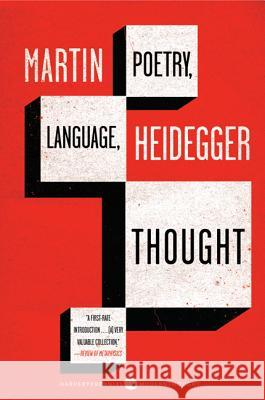 Poetry, Language, Thought Martin Heidegger 9780060937287 HarperCollins Publishers