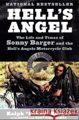 Hell's Angel: The Life and Times of Sonny Barger and the Hell's Angels Motorcycle Club Ralph