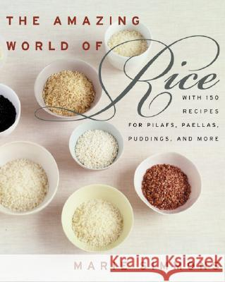 The Amazing World of Rice Marie Simmons 9780060938420