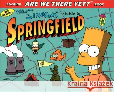 The Simpsons Guide to Springfield Matt Groening 9780060952822