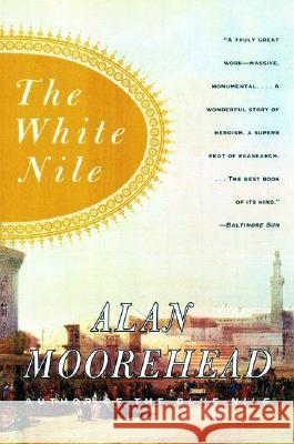 The White Nile Alan Moorehead 9780060956394