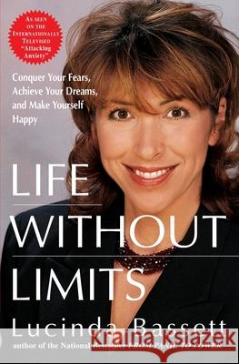 Life Without Limits Lucinda Bassett 9780060956523