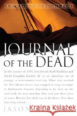 Journal of the Dead: A Story of Friendship and Murder in the New Mexico Desert Jason Kersten 9780060959227