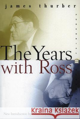 The Years with Ross James Thurber 9780060959715