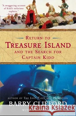 Return to Treasure Island and the Search for Captain Kidd Barry Clifford Paul Perry 9780060959821