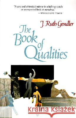 The Book of Qualities J. Ruth Gendler 9780060962524