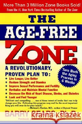 The Age-Free Zone Barry Sears 9780060988326