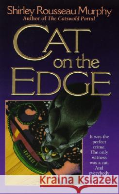 Cat on the Edge: A Joe Grey Mystery Shirley Rousseau Murphy 9780061056000