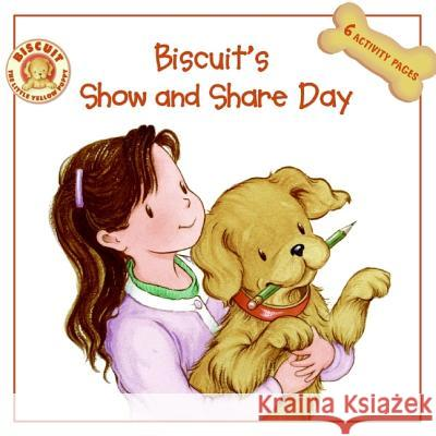 Biscuit's Show and Share Day Alyssa Satin Capucilli Mary O'Keefe Young 9780061128325