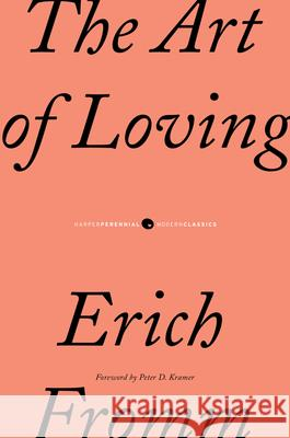 The Art of Loving Erich Fromm Marion Pauck Rainer Funk 9780061129735
