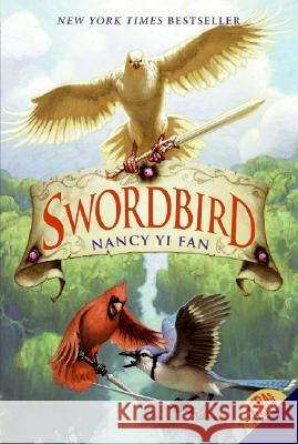 Swordbird Nancy Yi Fan Mark Zug 9780061131011