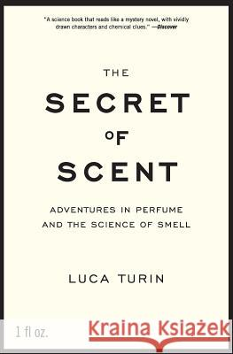 The Secret of Scent Luca Turin 9780061133848