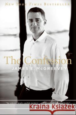The Confession James E. McGreevey David France 9780061142109