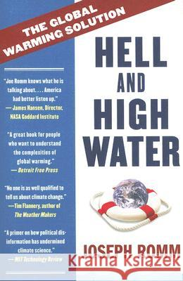 Hell and High Water: The Global Warming Solution Joe Romm 9780061172137