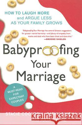 Babyproofing Your Marriage Stacie Cockrell Cathy O'Neill Julia Stone 9780061173554