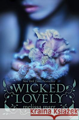 Wicked Lovely Melissa Marr 9780061214677