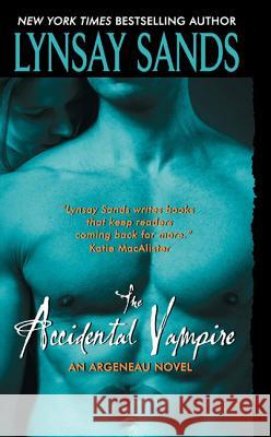 The Accidental Vampire Lynsay Sands 9780061229688