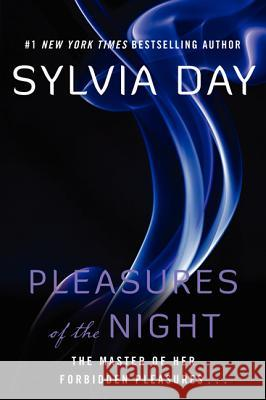 Pleasures of the Night Sylvia Day 9780061230981
