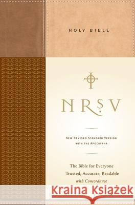 NRSV, Standard Bible with Apocrypha, Hardcover, Tan/Brown : The Bible for Everyone: Trusted, Accurate, Readable Harper Collins Publishers 9780061231193
