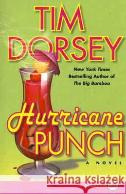 Hurricane Punch Tim Dorsey 9780061233173