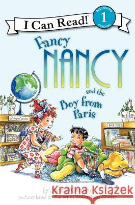 Fancy Nancy and the Boy from Paris Jane O'Connor Robin Preiss Glasser Ted Enik 9780061236099 HarperTrophy