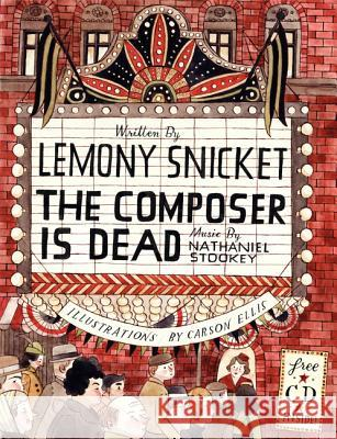 The Composer Is Dead [With CD (Audio)] Lemony Snicket Carson Ellis 9780061236273