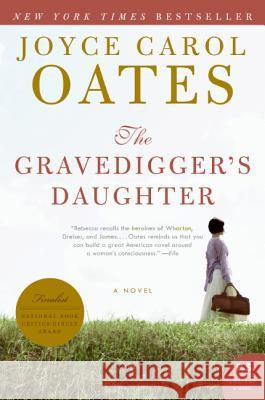 Gravedigger's Daughter, The Joyce Carol Oates 9780061236839