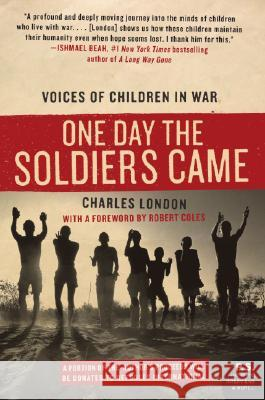 One Day the Soldiers Came Charles London 9780061240478