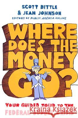 Where Does the Money Go? Scott Bittle Jean Johnson 9780061241871