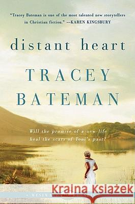 Distant Heart (Westward Hearts) Tracey Bateman 9780061246340