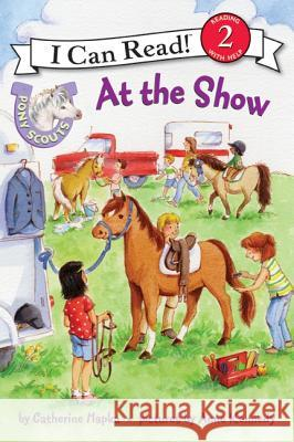 Pony Scouts: At the Show Catherine Hapka Anne Kennedy 9780061255441