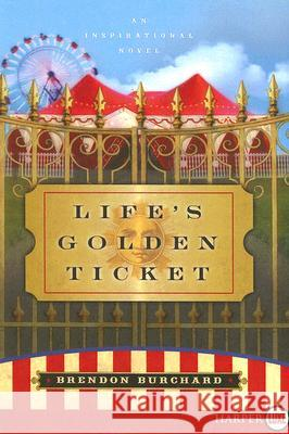 Life's Golden Ticket LP Brendon Burchard 9780061260407