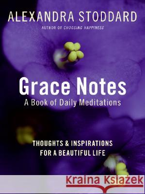 Grace Notes Alexandra Stoddard 9780061284632