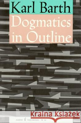 Dogmatics in Outline Karl Barth 9780061300561